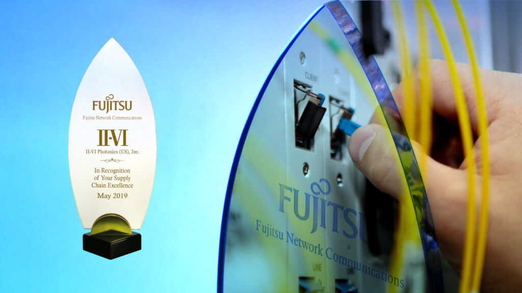 II-VI Incorporated Wins 2019 Supplier Excellence Award from Fujitsu